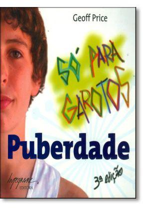 Só para Garotos - Puberdade - Price,Geoff pdf epub