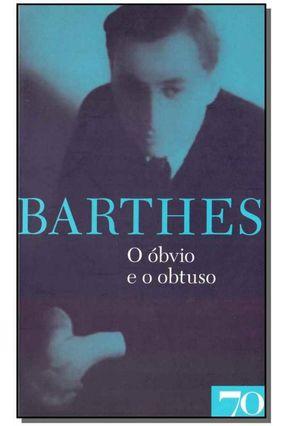 O Óbvio e o Obtuso - Barthes,Roland   Tagrny.org