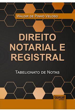 Direito Notarial E Registral - de Pinho Veloso,Waldir pdf epub