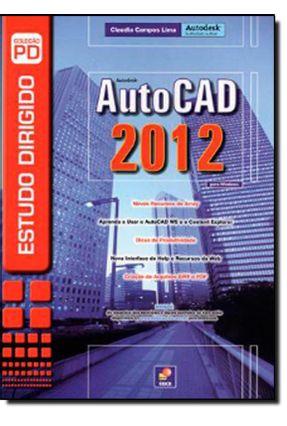Estudo Dirigido de Autocad 2012-  Col. Pd - Lima,Claudia Campos | Tagrny.org