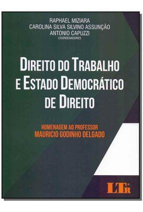 Direito do Trabalho e Estado Democrático De Direito - D Adamo,Peter J. | Hoshan.org
