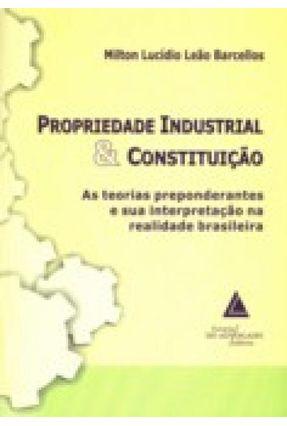 Propriedade Industrial e Construção - Barcellos,Milton Lucídio Leão   Hoshan.org