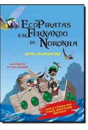 Ecopiratas Em Fernando de Noronha - Junqueyra,Beto | Hoshan.org