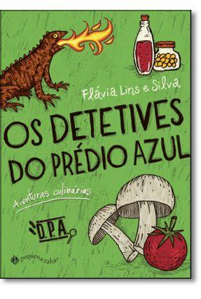 Detetives do Prédio Azul - Aventuras Culinárias - Silva,Flávia Lins e pdf epub