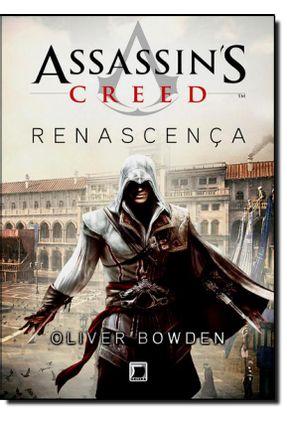 Assassin´s Creed - Renascença - Bowden,Oliver Bowden,Oliver   Hoshan.org