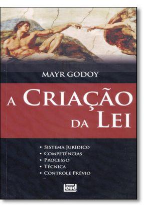 A Criação da Lei - Godoy,Mayr | Hoshan.org