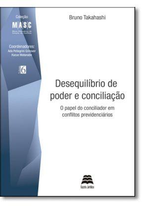 Desequilíbrio de Poder e Conciliação - Takahashi ,Bruno | Tagrny.org