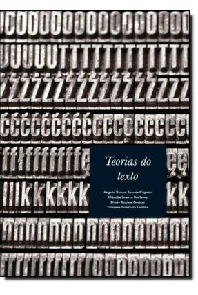 Teorias Do Texto - Caputo,Angelo Renan Acosta Barbosa,Cláudia Soares Gedrat,Dóris Cristina Correa,Vanessa Loureiro pdf epub