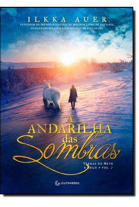 A Andarilha Das Sombras - Auer,Ilkka | Hoshan.org