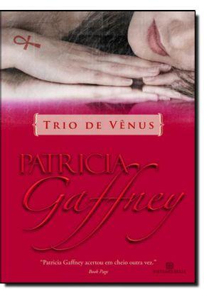 Trio de Vênus - Gaffney,Patricia   Tagrny.org