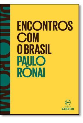 Encontros Com o Brasil - Rónai,Paulo   Tagrny.org