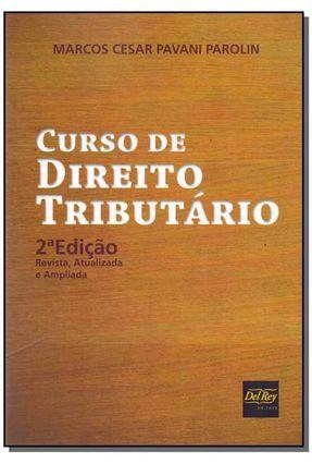 Curso De Direito Tributário - 2ª Ed. 2017 - Parolin,Marcos Cesar Pavani   Hoshan.org