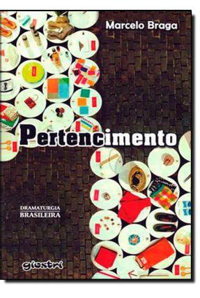 Pertencimento - Nova Ortografia - Braga,Marcelo pdf epub