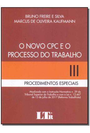 Novo Cpc e o Processo do Trabalho 3 - Silva,Bruno F. E Kaufmann   Hoshan.org