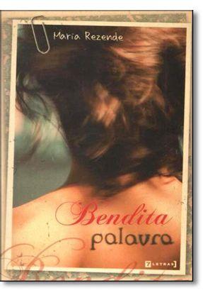 Bendita Palavra - Rezende,Maria   Nisrs.org