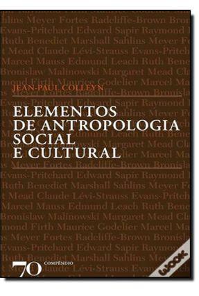 Elementos De Antropologia Social e Cultural - Jean-Paul Colleyn   Hoshan.org