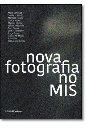 Novo Fotografia No Mis - Schimpf,Mara Manic,Gordana Tinoco,Marcelo | Tagrny.org