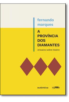 A Província Dos Diamantes - Marques,Fernando Domeneghetti,Daniel pdf epub