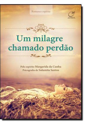 Um Milagre Chamado Perdão - Santos,Sulamita | Hoshan.org