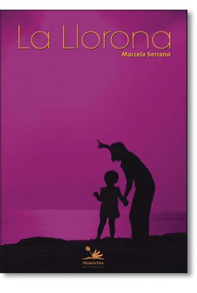 La Llorona - Marcela Serrano pdf epub