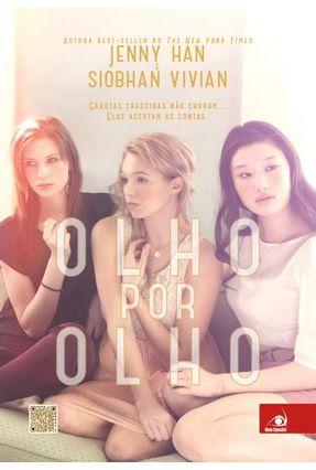 Olho Por Olho - Garotas Crescidas Não Choram... Elas Acertam As Contas. - Vivian,Siobhan Han,Jenny   Hoshan.org