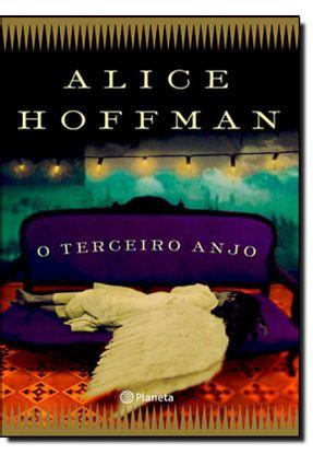 Edição antiga - O Terceiro Anjo - Hoffman,Alice | Hoshan.org