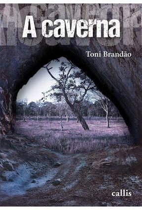 A Caverna - Brandão, Toni | Hoshan.org