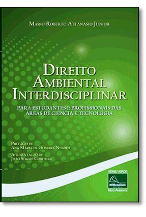 Direito Ambiental Interdisciplinar - Attanasio Junior,Mario Roberto | Hoshan.org