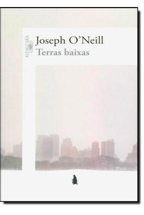 Terras Baixas - O'Neill,Joseph | Hoshan.org