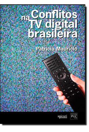 Conflitos na TV Digital Brasileira - Maurício,Patrícia   Hoshan.org