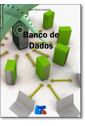 Banco de Dados - Angelotti,Elaini Simoni   Hoshan.org