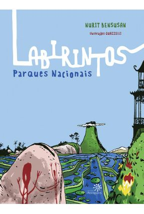 Labirintos - Parques Nacionais - Bensusan,Nurit Bensusan,Nurit | Hoshan.org