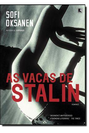 As Vacas de Stalin - Nova Ortografia - Oksanem,Sofi | Hoshan.org