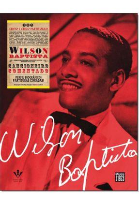 Wilson Baptista - Cancioneiro Comentado - Alzuguir,Rodrigo   Hoshan.org