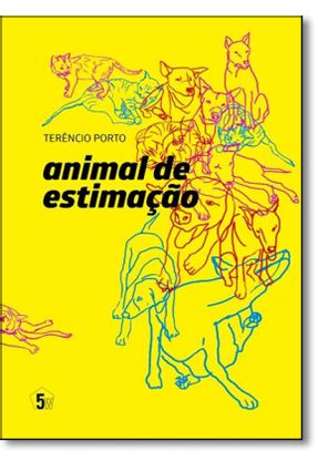 Animal de Estimação - Porto,Terêncio   Tagrny.org