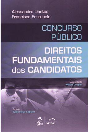 Direitos Fundamentais Dos Candidatos - Concurso Público - Coutinho,Alessandro Dantas Fontenele, Francisco   Hoshan.org