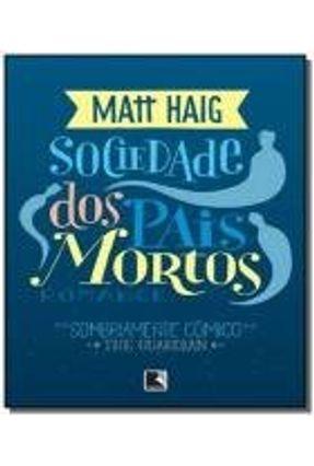 Sociedade Dos Pais Mortos - Haig,Matt | Hoshan.org