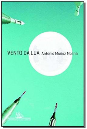 Vento da Lua - Molina,Antonio Munoz | Tagrny.org