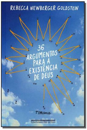 36 Argumentos Para a Existência de Deus - Newberger Goldstein,Rebecca   Hoshan.org