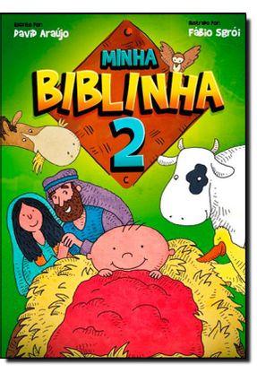 Minha Biblinha 2 - David Araujo Fábio Sgroi | Hoshan.org