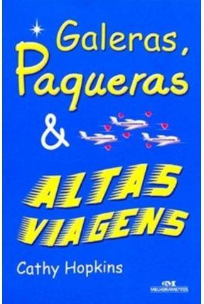 Altas Viagens - Col. Galeras e Paqueras - Hopkins,Cathy | Hoshan.org