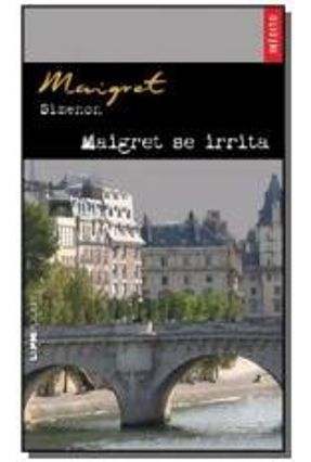 Maigret Se Irrita - Simenon,Georges | Hoshan.org