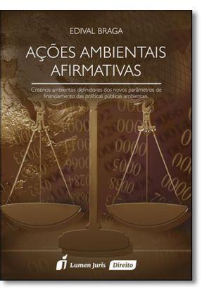 Ações Ambientais Afirmativas - Braga,Edival   Hoshan.org