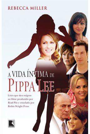 A Vida Íntima de Pippa Lee - Miller,Rebbeca | Hoshan.org
