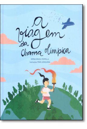 A Viagem da Chama Olímpica - Bello,Andre pdf epub
