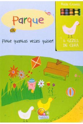 Parque - Pinte Quantas Vezes Quiser! - Col. Pinte & Repinte! - Grandreams | Hoshan.org