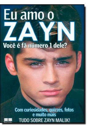Eu Amo o Zayn - Você É Fã Número 1 Dele? - Editora Best Seller pdf epub