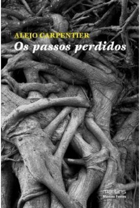 Os Passos Perdidos - Carpentier,Alejo pdf epub
