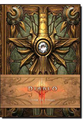 Diablo III: Livro De Tyrael - Alexander,Doug Burns,Matt | Hoshan.org