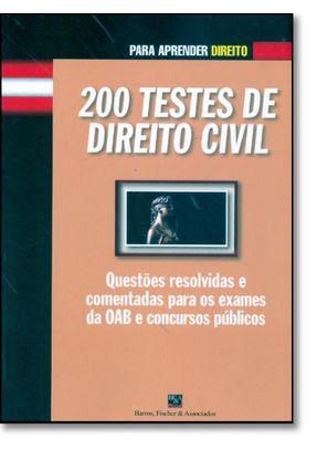 200 Testes de Direito Civil -para Aprender Direito - Barros,Fischer pdf epub